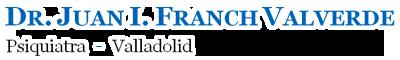 Psiquiatra Valladolid Dr. Juan Franch